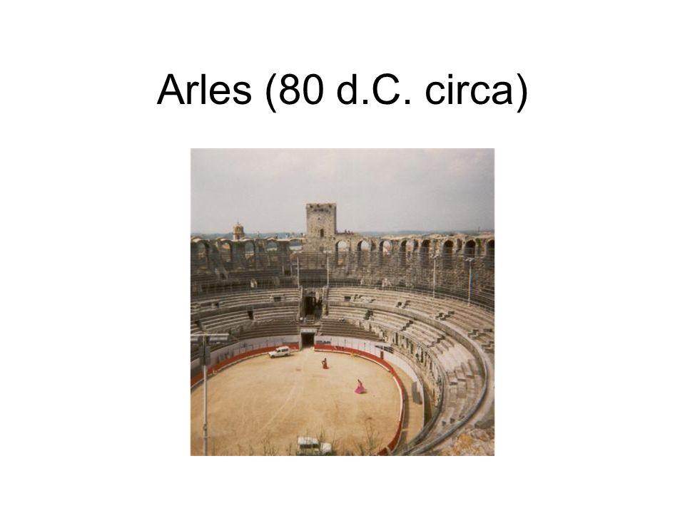Arles (80 d.C. circa)