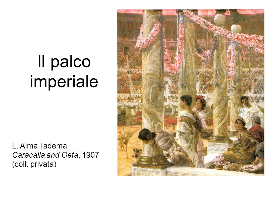 Il palco imperiale L. Alma Tadema