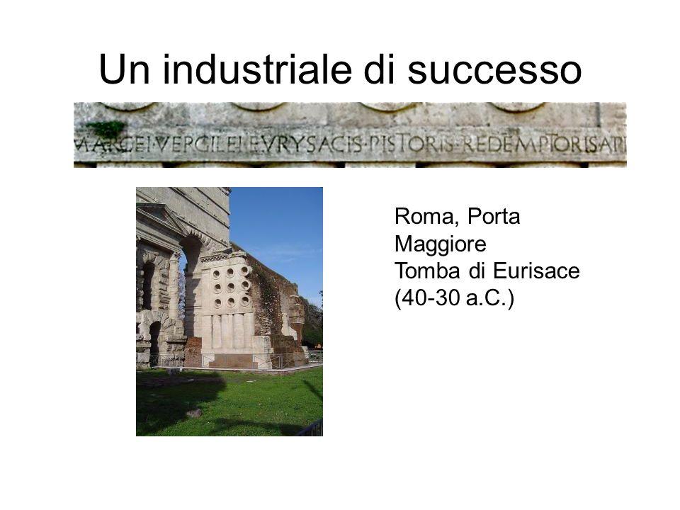 Un industriale di successo