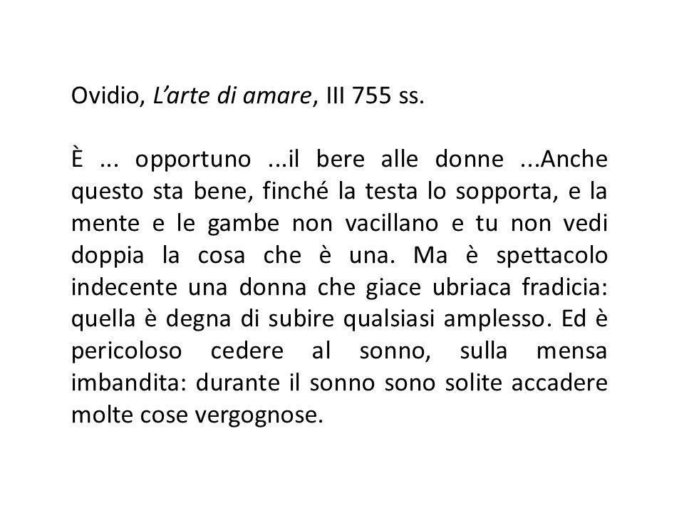 Ovidio, L'arte di amare, III 755 ss.