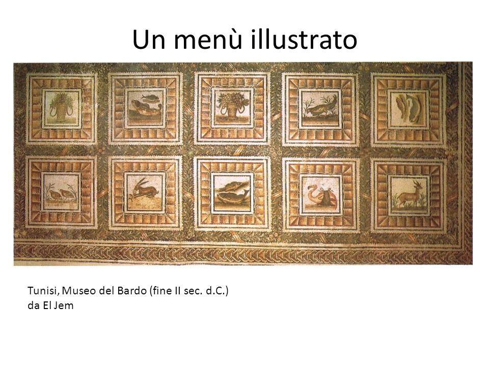 Un menù illustrato Tunisi, Museo del Bardo (fine II sec. d.C.)