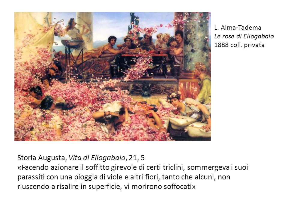 Storia Augusta, Vita di Eliogabalo, 21, 5