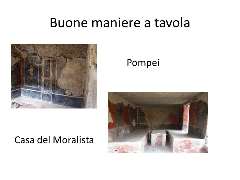 Buone maniere a tavola Pompei Casa del Moralista