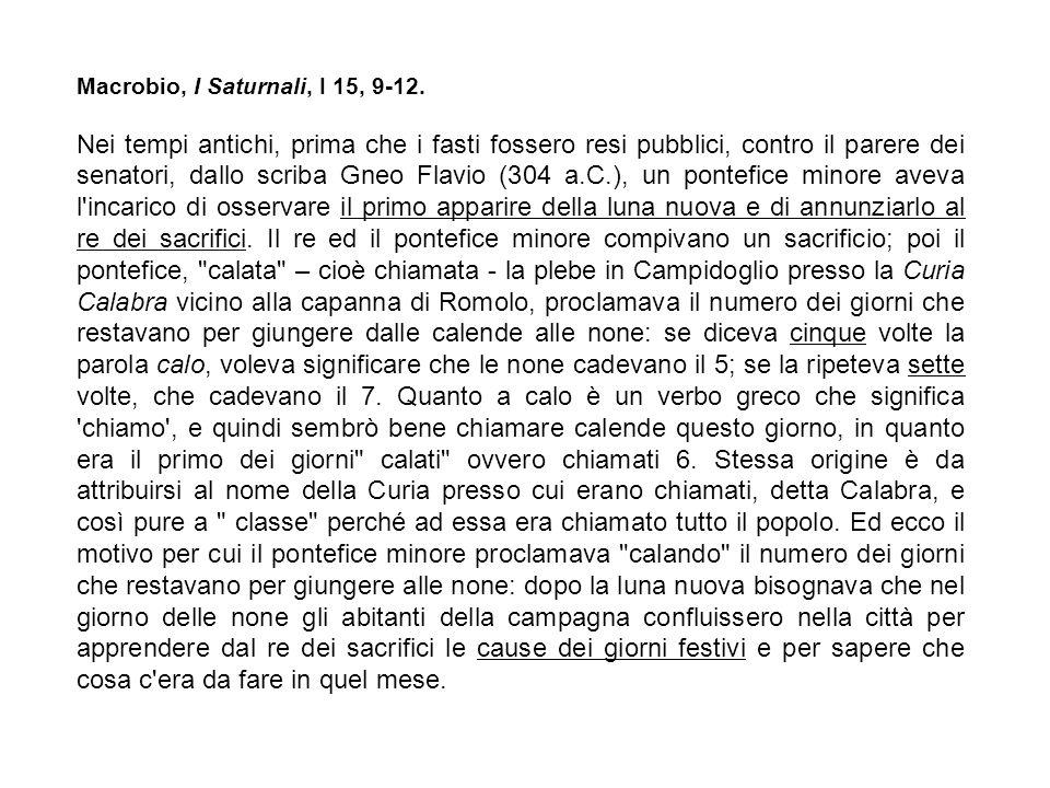 Macrobio, I Saturnali, I 15, 9-12.