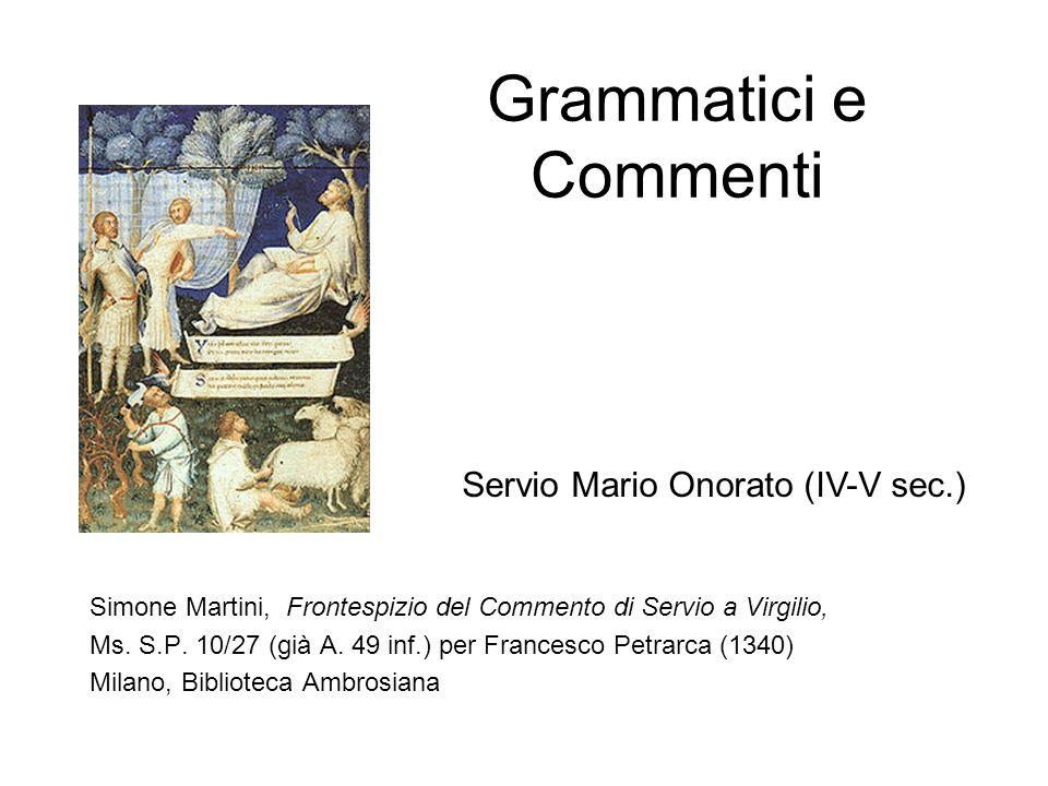 Grammatici e Commenti Servio Mario Onorato (IV-V sec.)