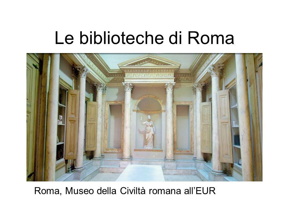 Le biblioteche di Roma Roma, Museo della Civiltà romana all'EUR