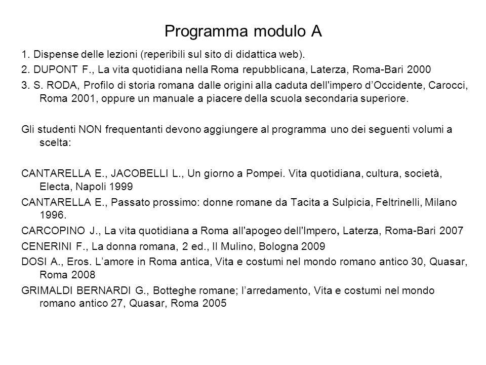 Programma modulo A 1. Dispense delle lezioni (reperibili sul sito di didattica web).