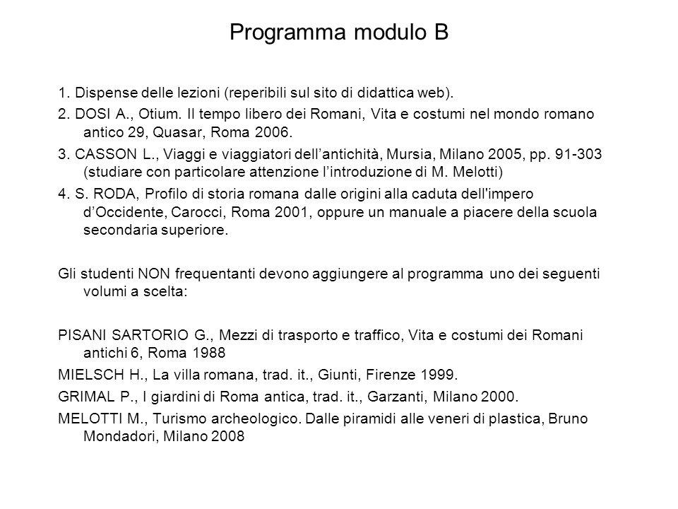 Programma modulo B 1. Dispense delle lezioni (reperibili sul sito di didattica web).