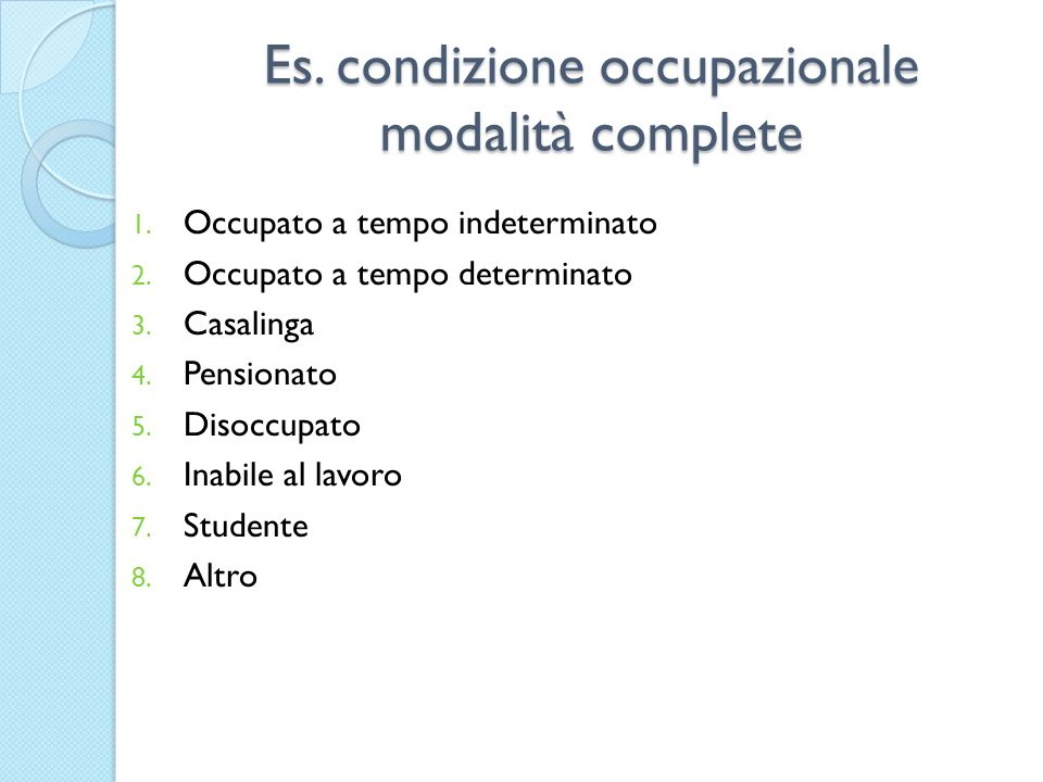 Es. condizione occupazionale modalità complete