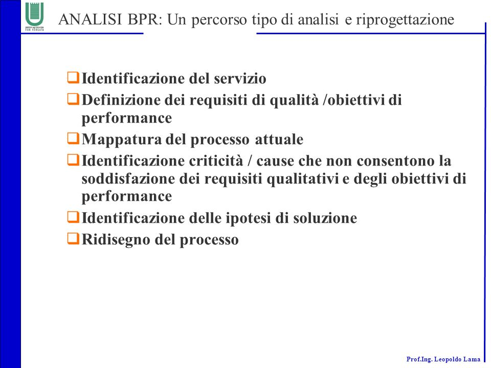 ANALISI BPR: Un percorso tipo di analisi e riprogettazione