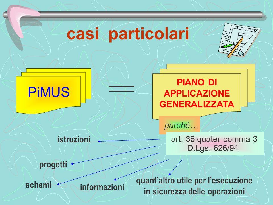 casi particolari PiMUS PIANO DI APPLICAZIONE GENERALIZZATA istruzioni