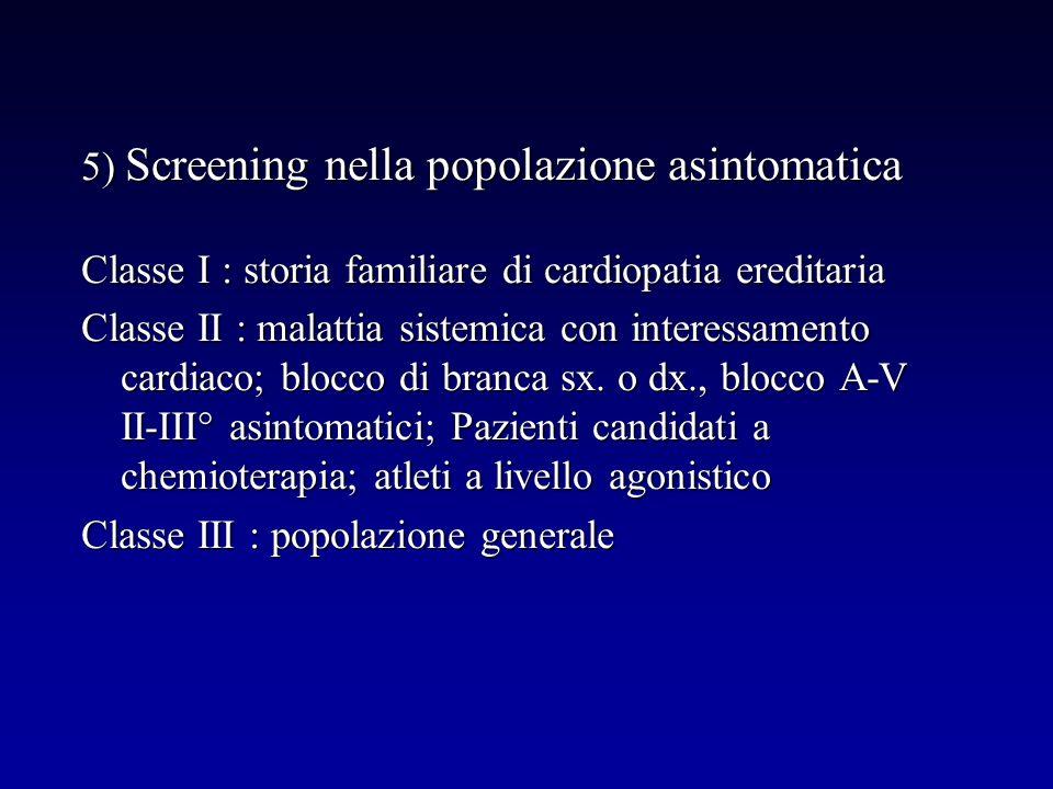 5) Screening nella popolazione asintomatica