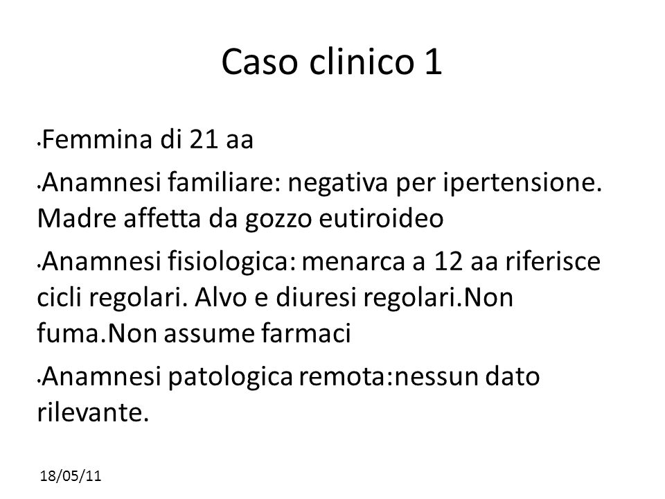 Caso clinico 1 Femmina di 21 aa