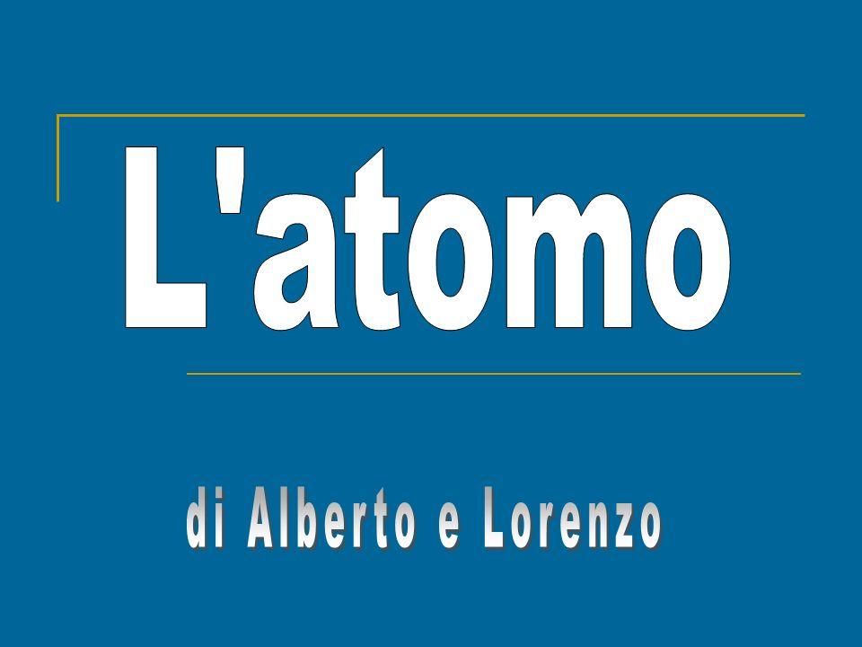 L atomo di Alberto e Lorenzo