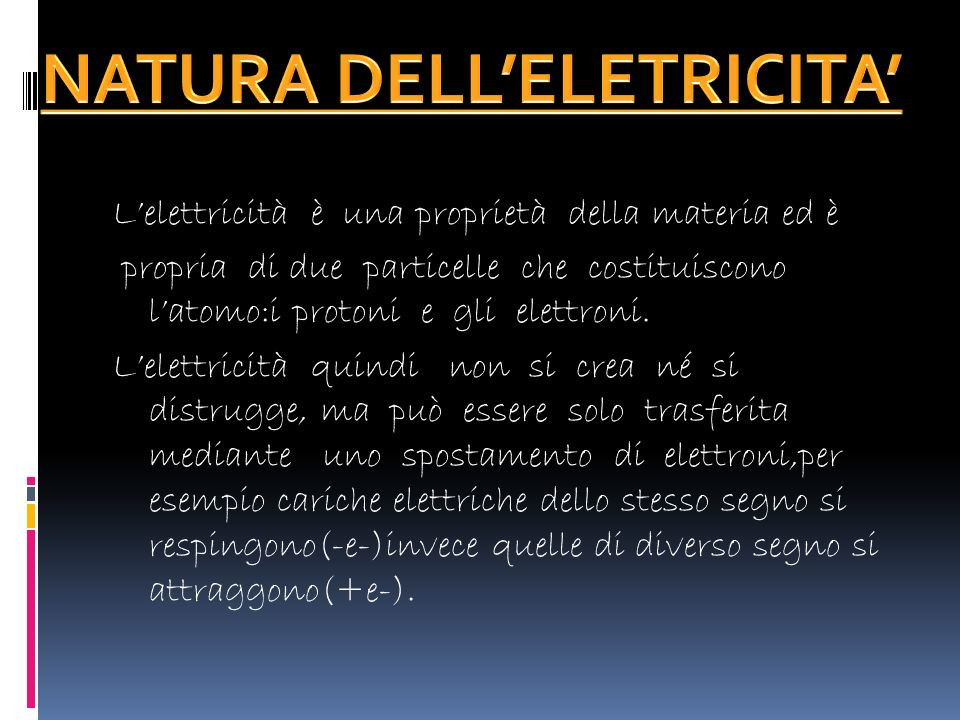 NATURA DELL'ELETRICITA'