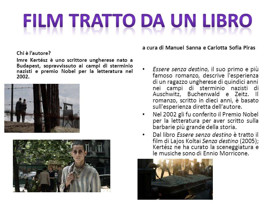 Film tratto da un libro a cura di Manuel Sanna e Carlotta Sofia Piras. Chi è l'autore