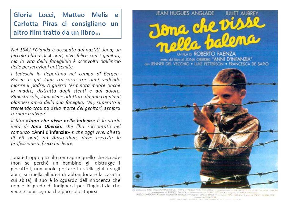 Gloria Locci, Matteo Melis e Carlotta Piras ci consigliano un altro film tratto da un libro…
