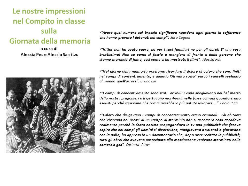 Le nostre impressioni nel Compito in classe sulla Giornata della memoria a cura di Alessia Pes e Alessia Sarritzu