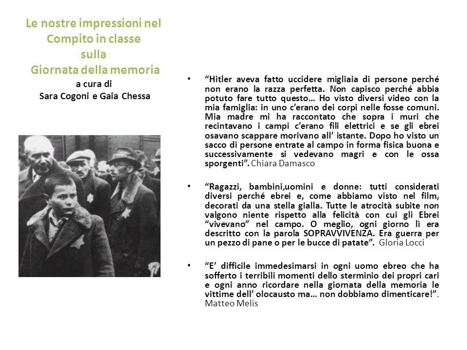 Le nostre impressioni nel Compito in classe sulla Giornata della memoria a cura di Sara Cogoni e Gaia Chessa