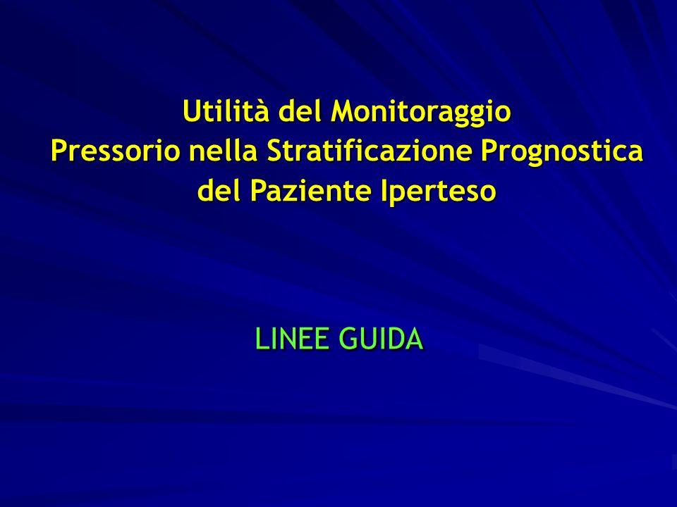 Utilità del Monitoraggio Pressorio nella Stratificazione Prognostica