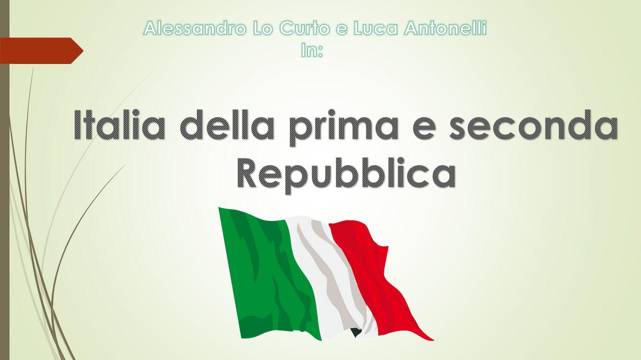 Italia della prima e seconda Repubblica