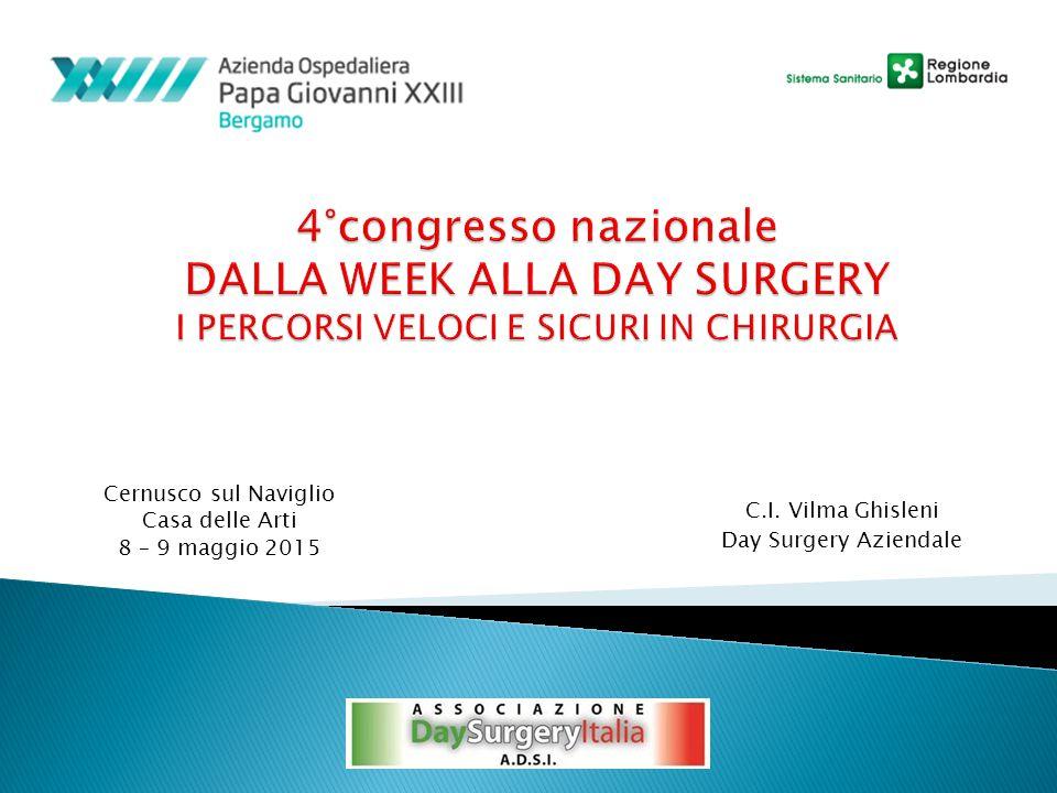 4°congresso nazionale DALLA WEEK ALLA DAY SURGERY I PERCORSI VELOCI E SICURI IN CHIRURGIA