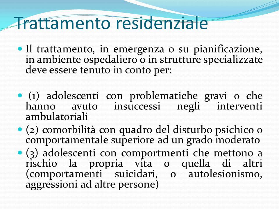 Trattamento residenziale