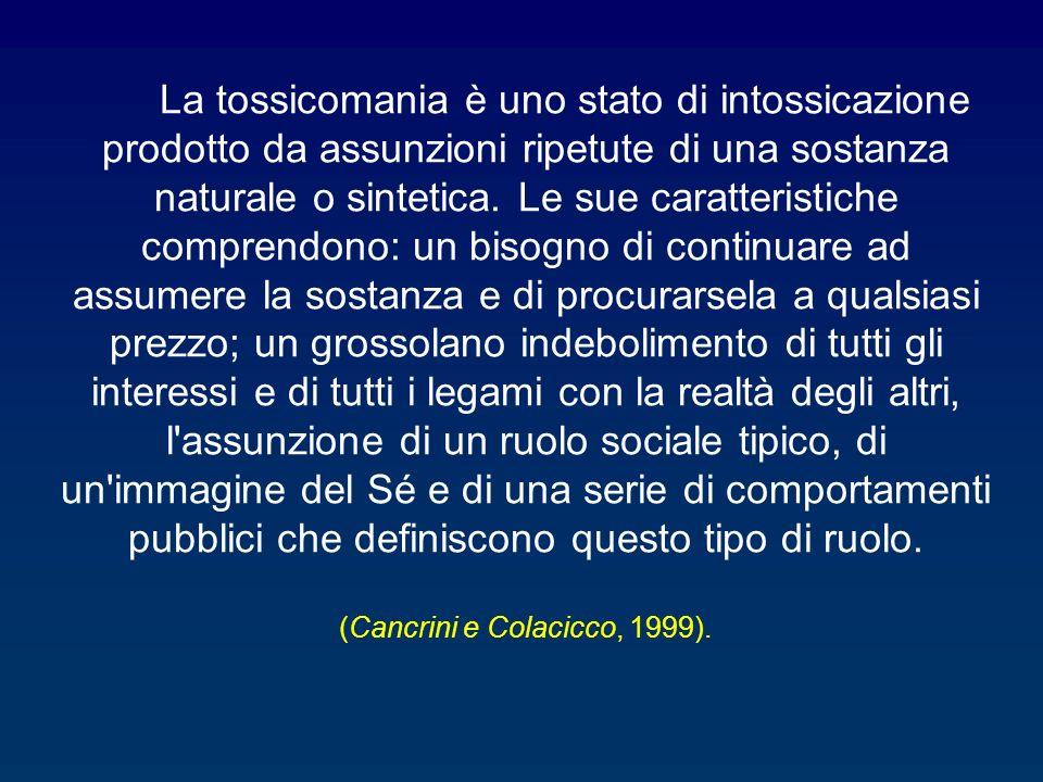 (Cancrini e Colacicco, 1999).