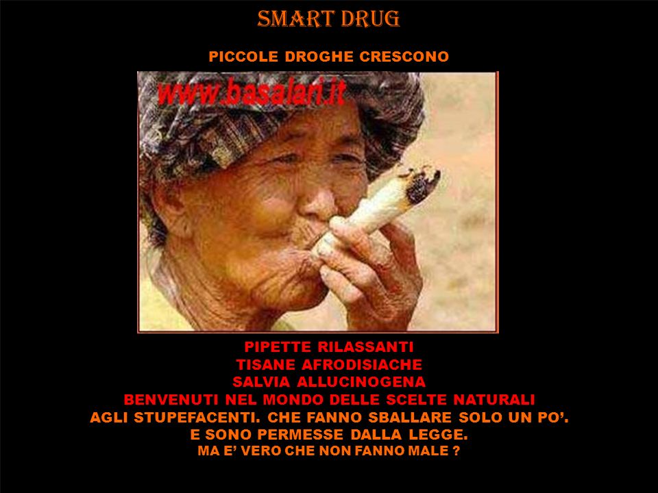 SMART DRUG PICCOLE DROGHE CRESCONO PIPETTE RILASSANTI