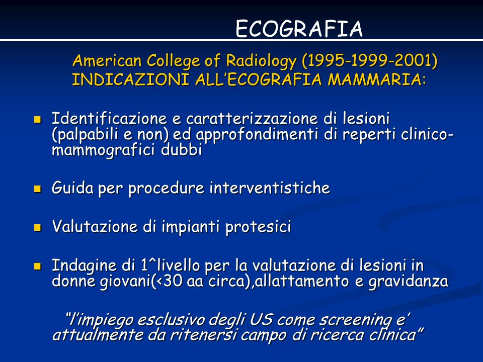 ECOGRAFIA American College of Radiology (1995-1999-2001)