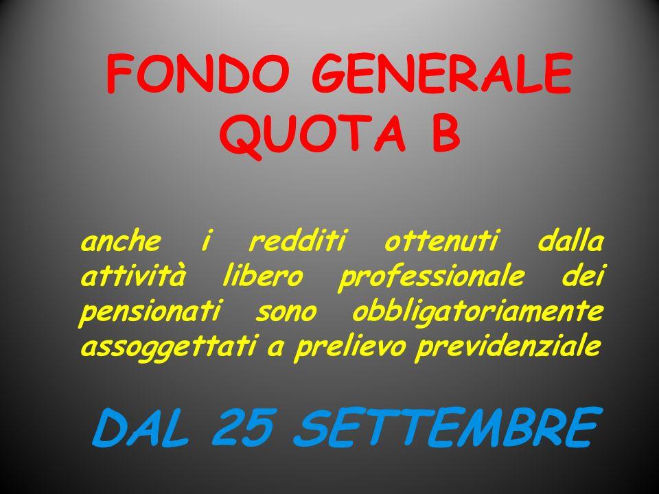 FONDO GENERALE QUOTA B DAL 25 SETTEMBRE