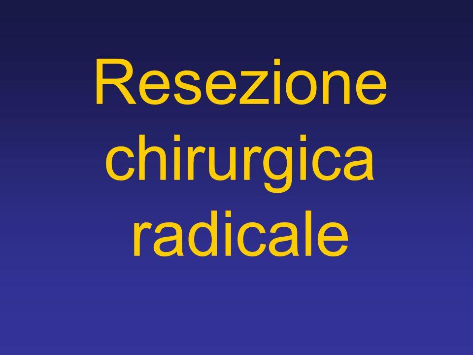Resezione chirurgica radicale