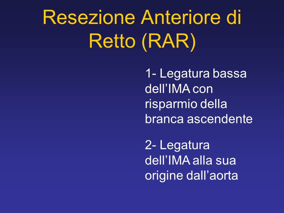 Resezione Anteriore di Retto (RAR)