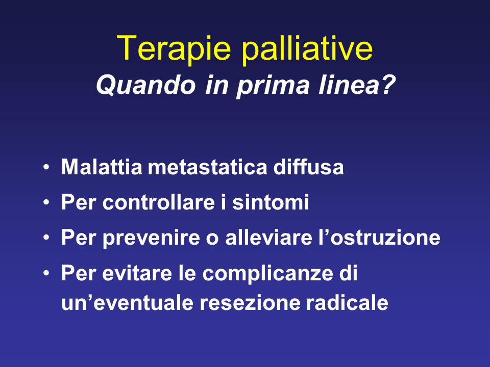 Terapie palliative Quando in prima linea