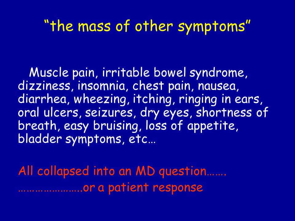 the mass of other symptoms