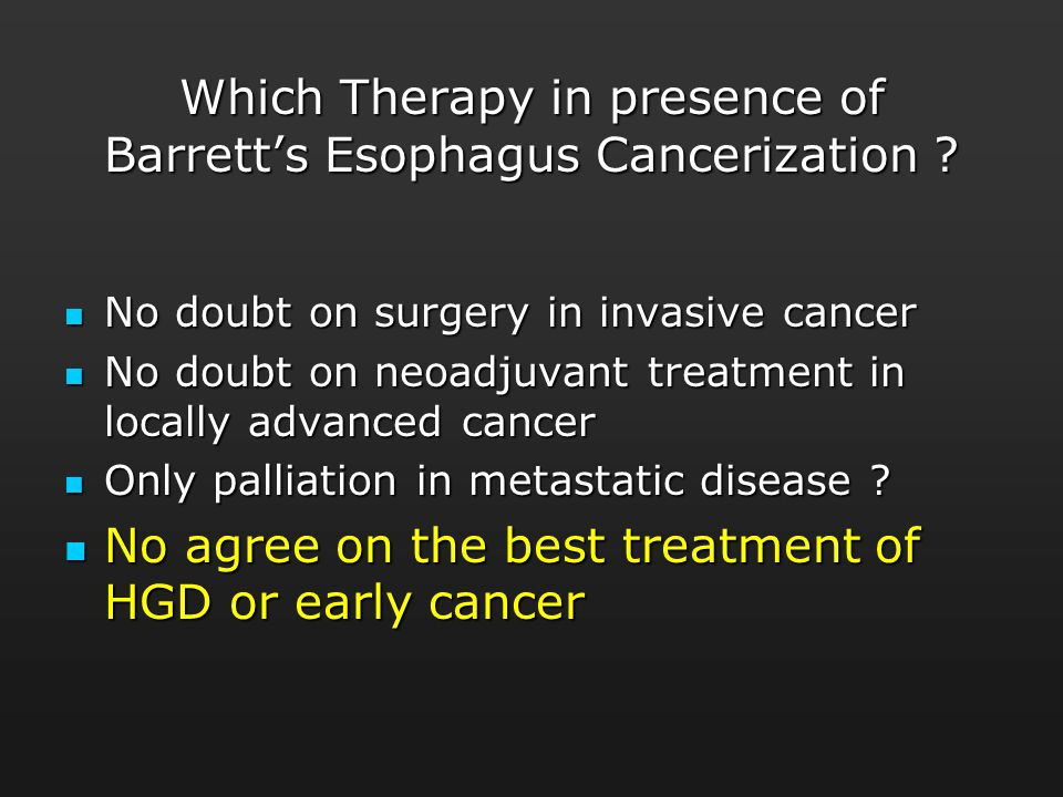 Which Therapy in presence of Barrett's Esophagus Cancerization