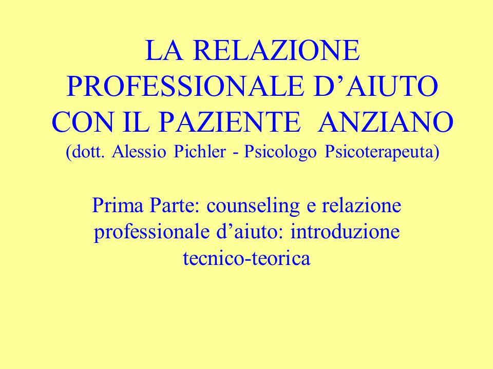 LA RELAZIONE PROFESSIONALE D'AIUTO CON IL PAZIENTE ANZIANO (dott