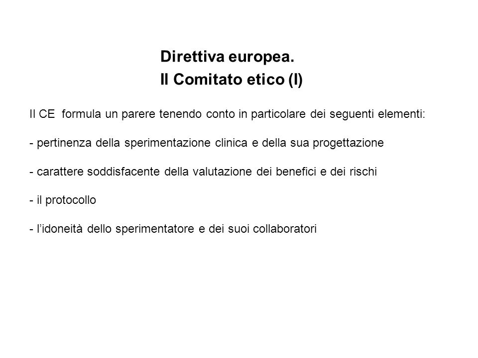 Direttiva europea. Il Comitato etico (I)