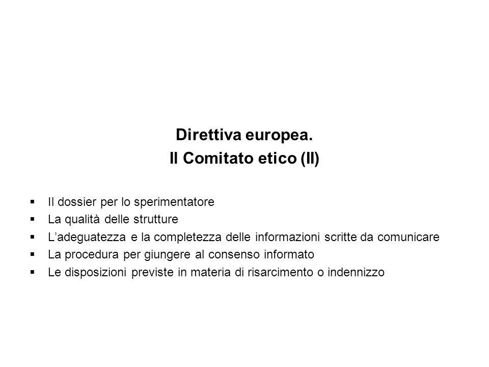 Direttiva europea. Il Comitato etico (II)