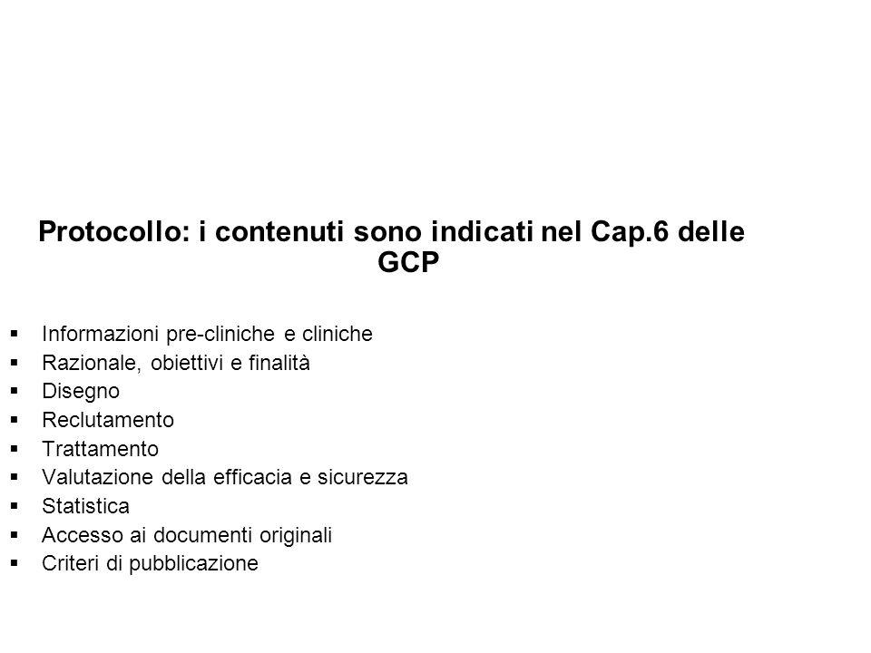 Protocollo: i contenuti sono indicati nel Cap.6 delle GCP