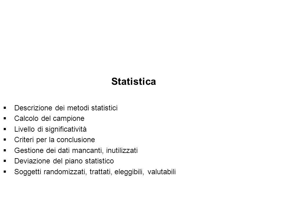Statistica Descrizione dei metodi statistici Calcolo del campione