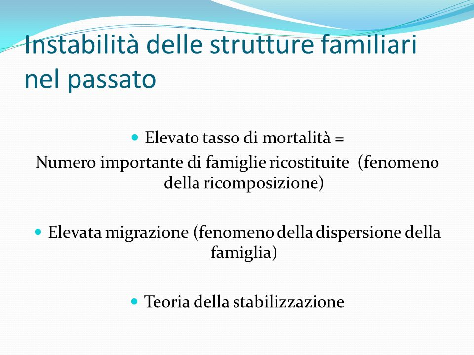 Instabilità delle strutture familiari nel passato