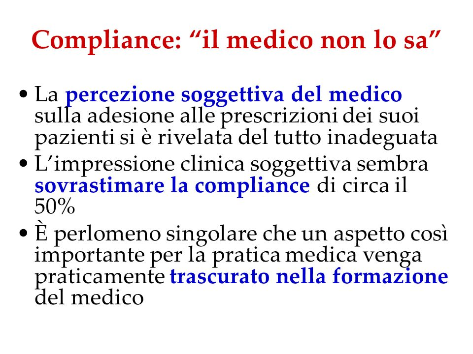Compliance: il medico non lo sa