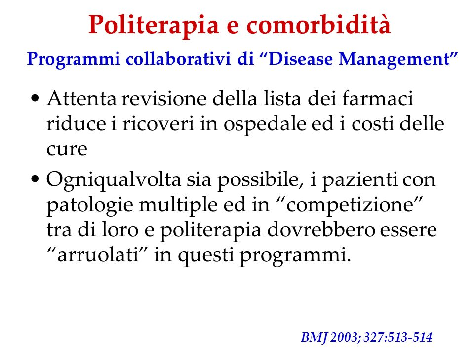 Politerapia e comorbidità Programmi collaborativi di Disease Management