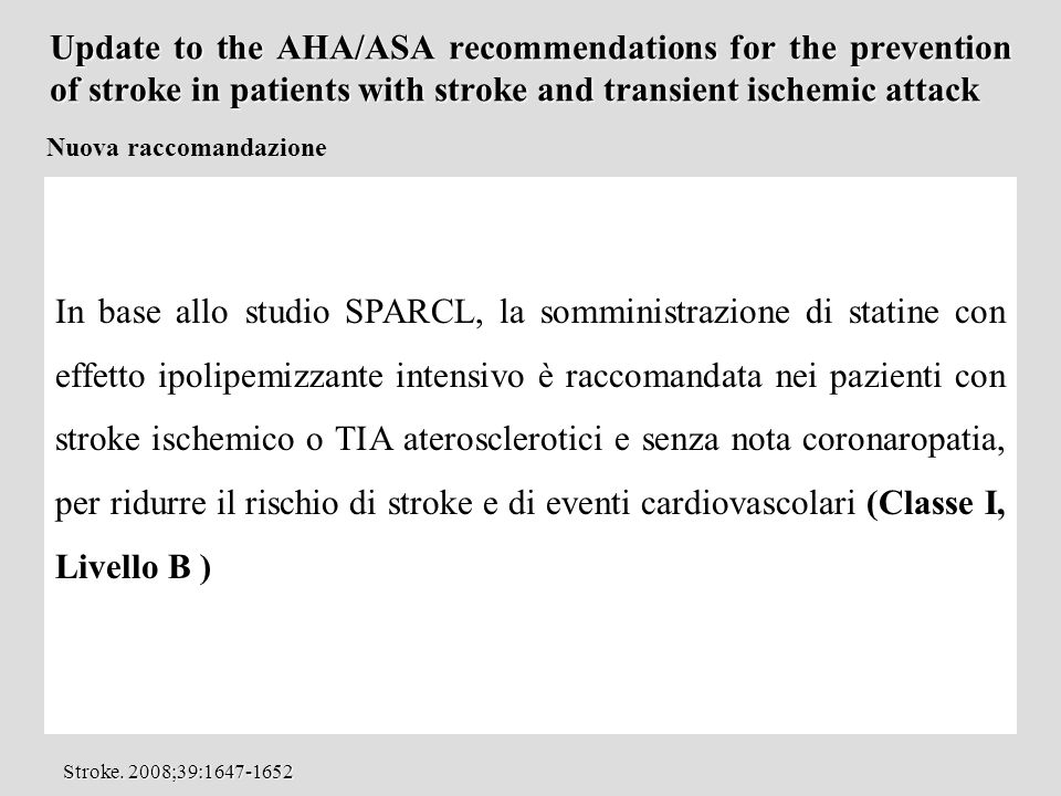 Update to the AHA/ASA recommendations for the prevention of stroke in patients with stroke and transient ischemic attack