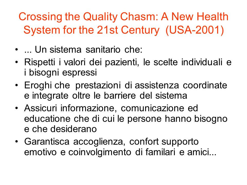 Crossing the Quality Chasm: A New Health System for the 21st Century (USA-2001)