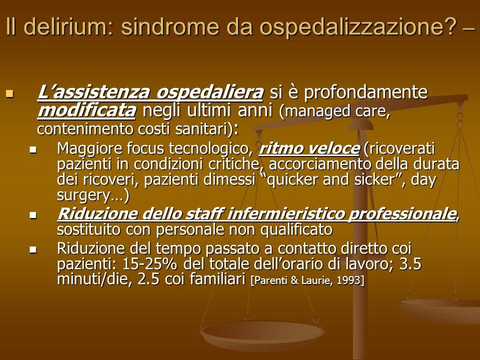 Il delirium: sindrome da ospedalizzazione –