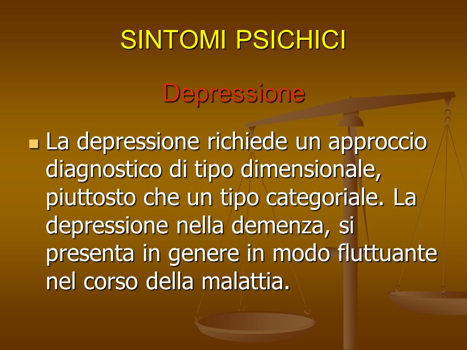 SINTOMI PSICHICI Depressione