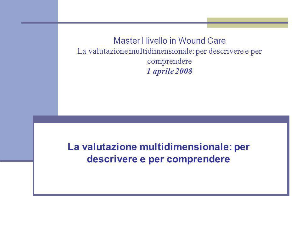 La valutazione multidimensionale: per descrivere e per comprendere