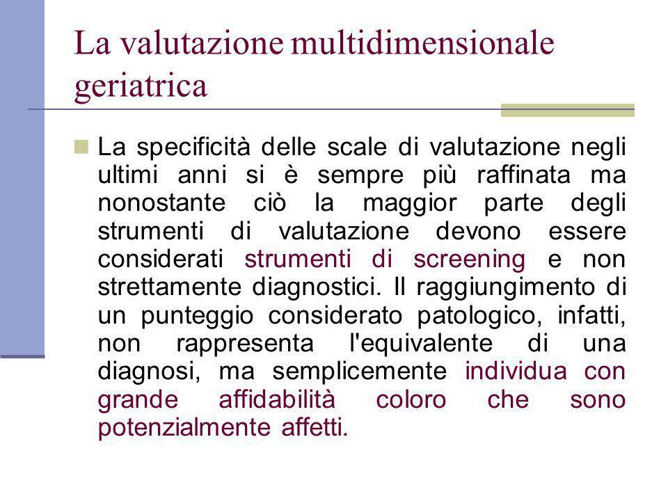La valutazione multidimensionale geriatrica